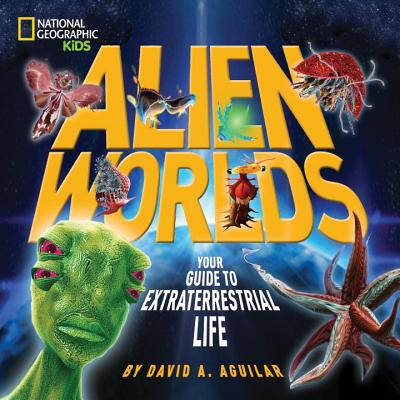 David Aguilar Space Encyclopedia Alien Worlds Tattered Cover